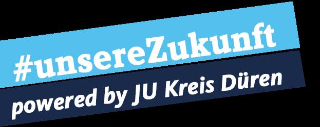 #unsereZukunft | JUNGE UNION Kreis Düren